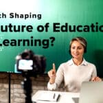 Is EdTech the Future of Learning?