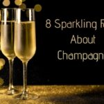 8 Sparkling Facts About Champagne