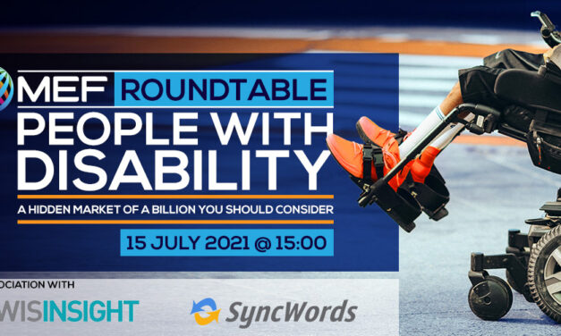 MEF ROUNDTABLE People With Disability: A hidden market of a billion you should consider – Thursday 15th July at 15:00pm